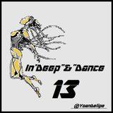 """@YoanDelipe - In'Deep""""n""""Dance #13"""