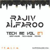 Rajiv Alfaroo- TECH ME Vol.27 [TECH-HOUSE]