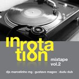 In Rotation Mix Vol.2 - Marcelinho MG, Gustavo Magoo e Dudu Dub [2012]