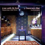 Party House Mix Live @ Sazeracs Bar Northampton 26/09/2015
