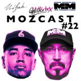 MOZCAST 22 - Live from Glitterbox at Space Ibiza B2B w/ John Morales