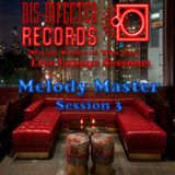 Melody Master Dis-Infected Records Live Lounge Session 3