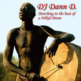 DJ Dann D. - Dancing to the Beat of a Wikid Drum