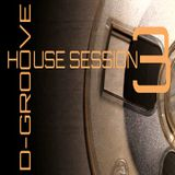 D-Groove House Session Vol. 3