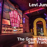 Levi Junkert - Live at The Great Northern San Francisco - 2017-08-04
