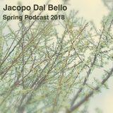 Jacopo Dal Bello - Spring Podcast 2018