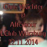 Chris Wächter - LClub Würzburg Afterhour 22.11.2014 LIVE Part 2