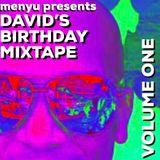 menyu presents: david's birthday mix (part one)