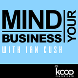 Mind Your Business with Ian Cush   Episode 04: Promoter, Business Owner & Philanthropist BB Ingle