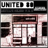 United 80 Mixtape Series Vol 2