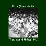 """Buzz (Boss Hi-Fi) """"Truths And Rights"""" Mix"""