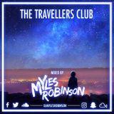 THE TRAVELLERS CLUB | SNAPCHAT DJMYLESROBINSON | TWEET ME @DJMYLESROBINSON