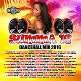 """""""SUMMA 16"""" DANCE HALL MIX 2016 MAVADO, VYBZ KARTEL, I-OCTANE, ALKALINE, KHAGO"""