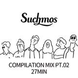 【作業用BGM】Suchmos pt.02【compilation mix 27min】