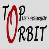 Top Orbit (339) 18.06.19 - prowadzi Konrad Pikula