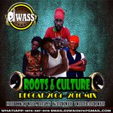 DJ WASS - ROOTS & CULTURE REGGAE MIX 2004 - 2010
