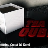 Tea Cube Podcast - Dubstep & DJ Kemi Guest Mix [Episode 2]