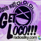 Get loco with stevie watt live on radiosilky.com tribute to tom Wilson show 25/3/2017