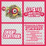 Artist in Action / Drop Control / TTT - Detox Auditive Podcast 28.02.2017