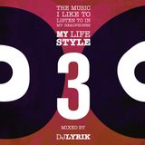 My LIFE STYLE 3 special 7inch by DJ LYRIK