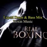 Liquid Drum & Bass mix ( Boxin Music ) 2018