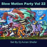 Slow Motion Party Vol 22