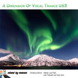 Mag1ca pres. A Dimension Of Vocal Trance 053 (2018)