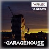 THE GARAGE HOUSE RADIO SHOW - DJ FAUCH - Recorded on Vision UK Friday 18th January