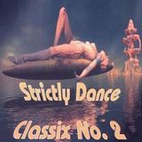 Strictly Dance Classix 2