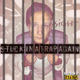 Stuck In a Trap Again Mixtape