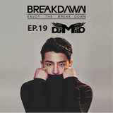 BREAKDAWN - EPISODE19 {milo} 2015.12.02