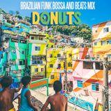 DonutsWorld Cup Brazilian Funk, Bossa, Breaks and Beats mix