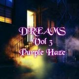 Dreams:Vol 3 Purple Haze