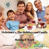 Alzheimer's, The Holidays and Family
