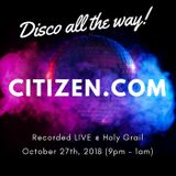 Citizen.com LIVE in the mix - Disco all the way @ Holy Grail on Chapel st - Oct 27, 2018