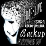 DJ DARKLIVE PRESENT : BACKUP REVOLUTIONS 001 @ PANAMA RETRO SESSION