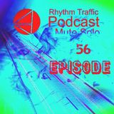 Rhythm Traffic Radio Show by Mute Solo episode 56