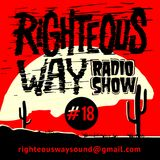 RIGHTEOUS WAY #18 / Righteous Way Selections & Novedades