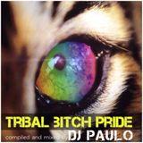 DJ PAULO-'TRIBAL BITCH PRIDE' (Primetime & Circuit) Summer 2017