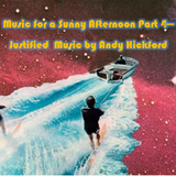 Music For A Sunny Afternoon Part 4 - Justified Music