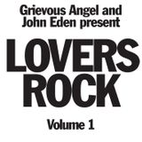 Grievous Angel Vs John Eden Lovers Rock Mix Vol 1