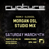 OSL Rupture London [Studio Mix] Saturday March 4th 2017