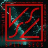 SPLIT SECS @ VSSL.015