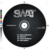 Marcos Silvestre 2º Aniversario Swat Rec