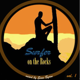 Surfer on the Rocks vol. 1 / mixed by sean byron