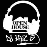 DJ Eric B - Open House