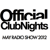 OfficialClubNights Radio Show - May 2012