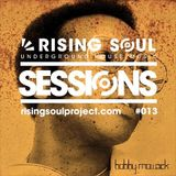 Rising Soul Sessions #013 // Bobby Mowack
