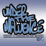 Under The Influence LunchMix Ep 10