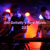 Jim Gellatly's New Music episode 221